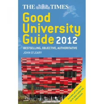 Sunday times good university guide 2012.