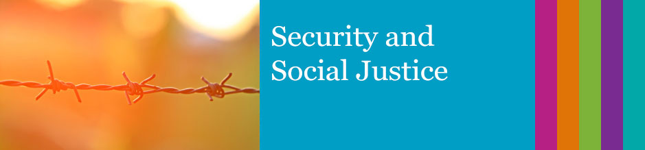 Security and Social Justice
