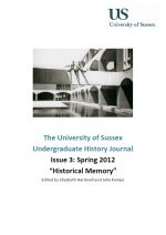 University of Sussex Undergraduate History Journal Issue 3