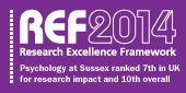 REF 2014 - Research Excellence Framework - Psychology at Sussex ranked 7th in the UK for research and impact and 10th overall