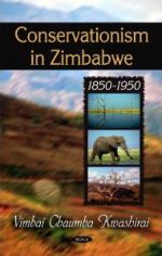 Conservationism in Zimbabwe: 1850-1950