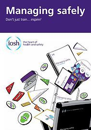 Cover of the manual for managing safely by the Institute of Occupational Safety and Health (IOSH)