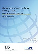 Global Value Chains or Global Poverty Chains? A new research agenda