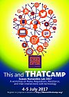 Poster advertising This&THATCamp 2017