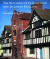 Howard - The Building of Elizabethan & Jacobean England