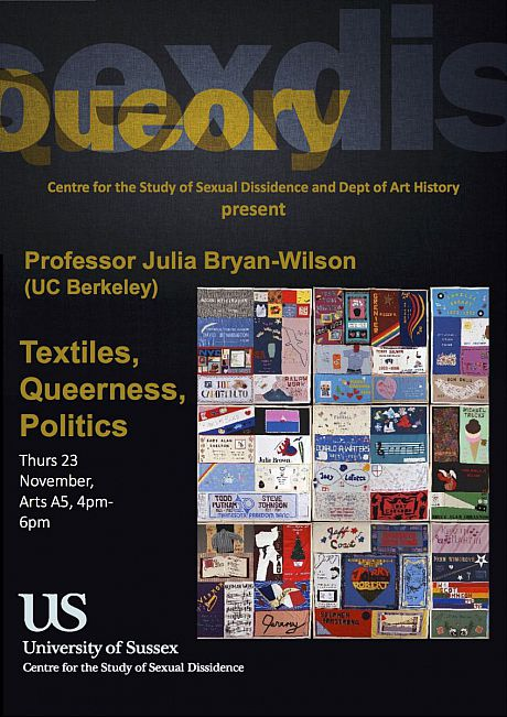 Poster for Julia Bryan Wilson talk on Textiles, Queerness, Politics