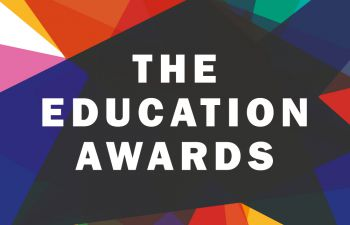 Colourful graphic displaying the words The Education Awards