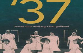 Book cover for Class of '37: Voices from Working-class Girlhood