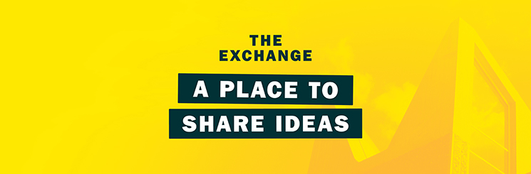 The Exchange: A place to share ideas